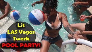 Wild Vegas Twerk Pool Day Party! Beach Club 2017