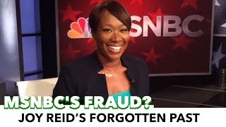 Joy Reid's Forgotten Past; Does It Expose Her As A Sellout?