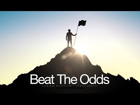 Beat The Odds - Motivational Video