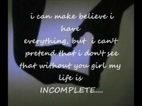 incomplete by sisqo lyrics