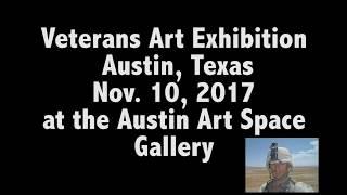Veterans Art Exhibition - Austin, TX, 11/10/2017