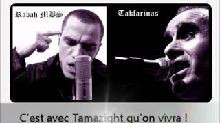Takfarinas & Rabah MBS :Imazighen (Traduction en français)