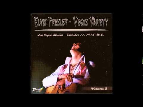 Elvis Presley - Vegas Variety Volume 2 -  Full Album December 11, 1976