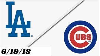 Los Angeles Dodgers vs Chicago Cubs | Full Game Highlights | 6/19/18