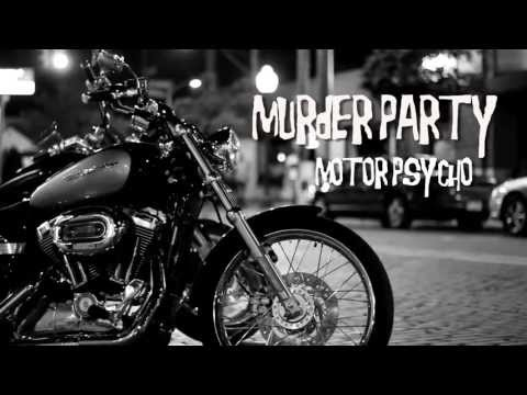 "Murder Party! - ""Motorpsycho"" East Grand Record Co."