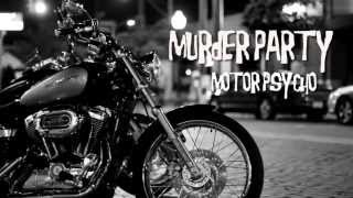 """Murder Party! - """"Motorpsycho"""" East Grand Record Co."""
