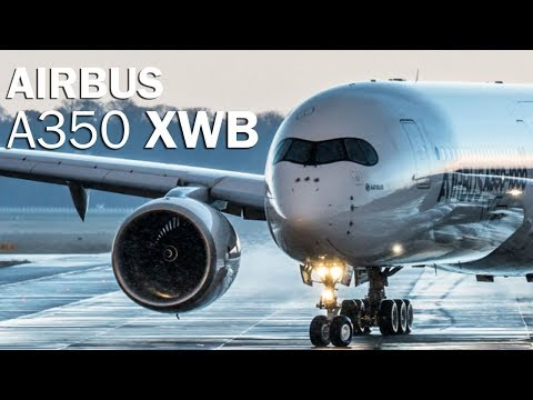 Airbus A350 - the most advanced airliner
