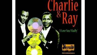 Charlie & Ray - Certainly Baby