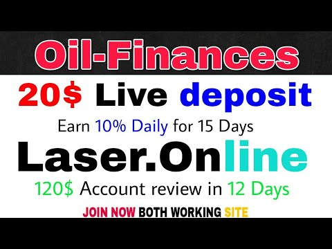 Oil-Finances 20$ Deposit proof | Laser online 120$ account review | [hindi] Workwithdileep