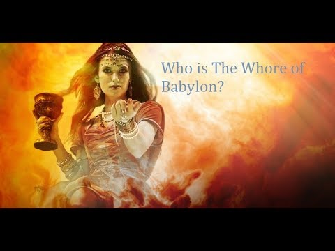 Who Is The Whore Of Babylon