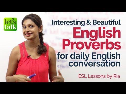 10 Interesting & Beautiful English Proverbs used in