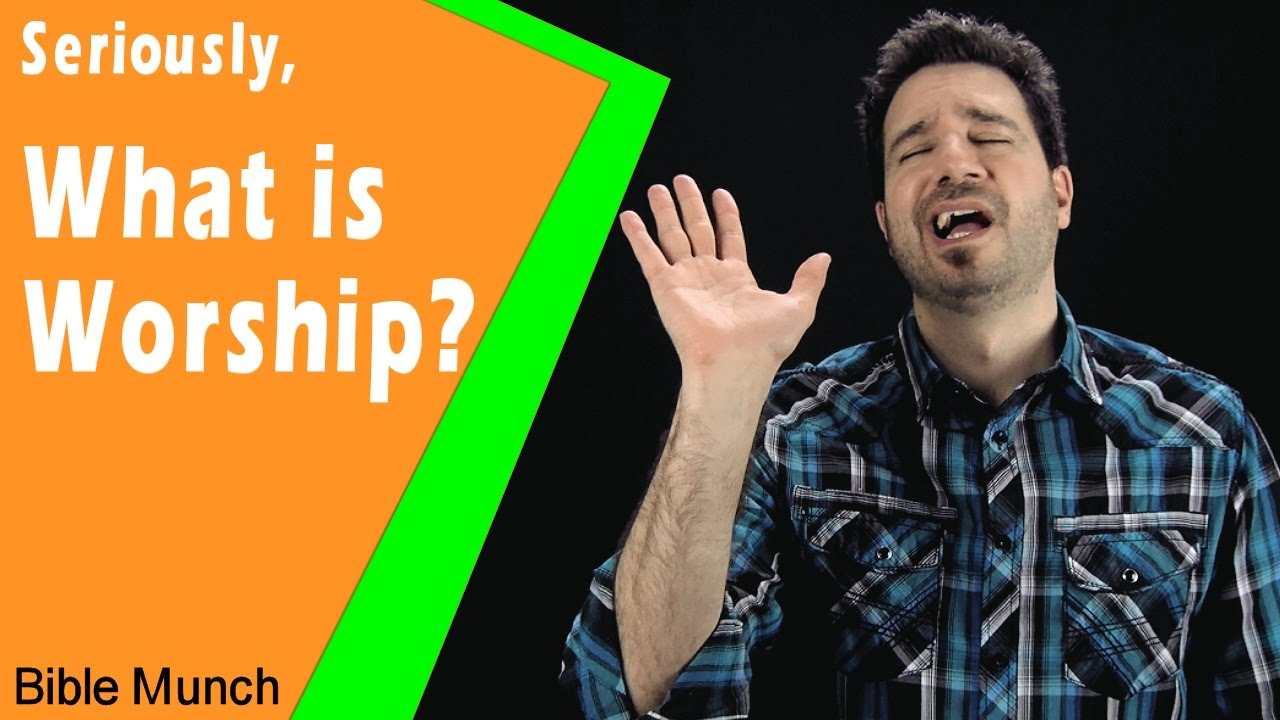 What is Worship | How to Worship in Spirit and Truth | Worship Definition |  John 4 23