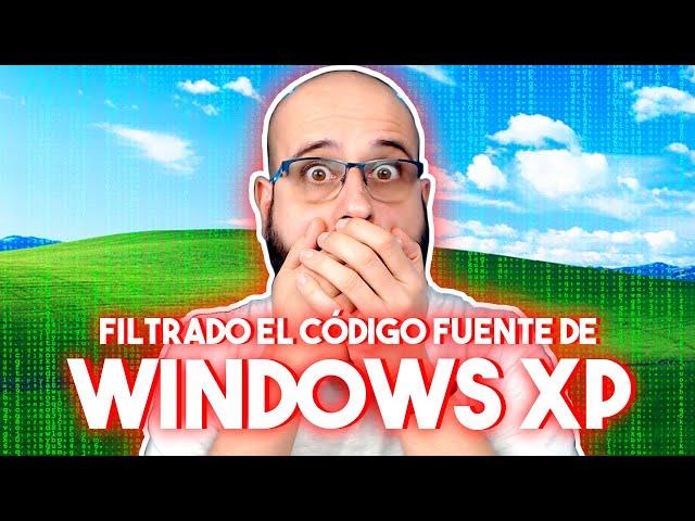 💥 WINDOWS XP: SE FILTRA SU CÓDIGO FUENTE | La red de Mario