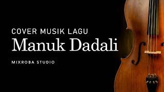 Manuk Dadali (Versi FL Studio Ala Orkestra)