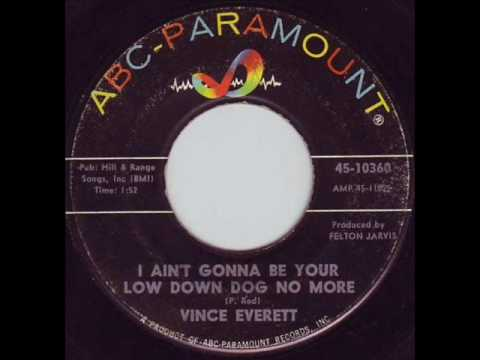 Vince Everett - I Ain't Gonna Be Your Low Down Dog No More 1962
