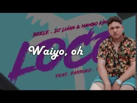 Loco Remix Letra; Karaoke- Hear This Music/ Beéle, Farruko Manuel Turizo (MTZ)
