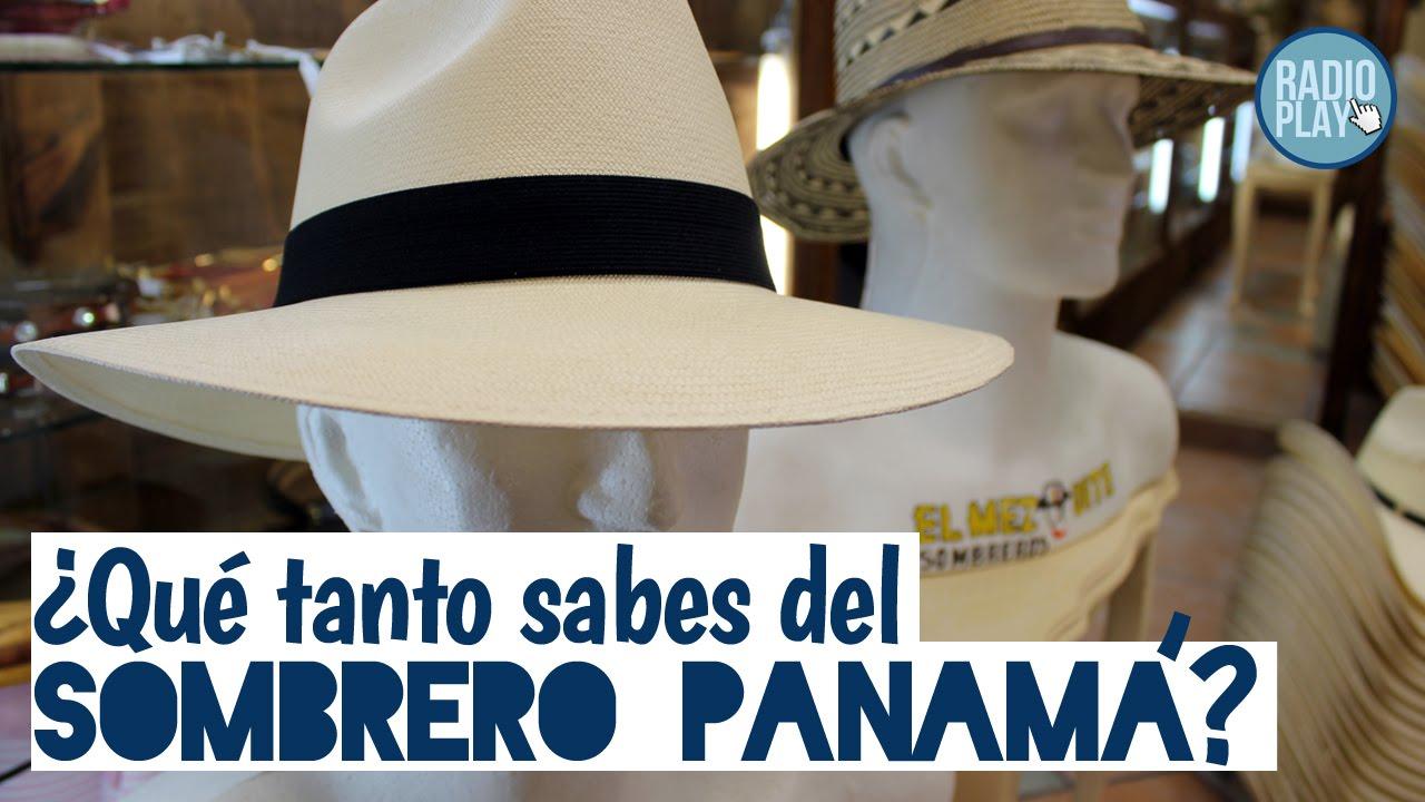 Lo que no sabías del sombrero panamá - YouTube 60338420bc4