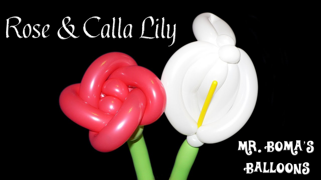 Balloon Flowers Balloon Animal Tutorial Rose And Calla Lily