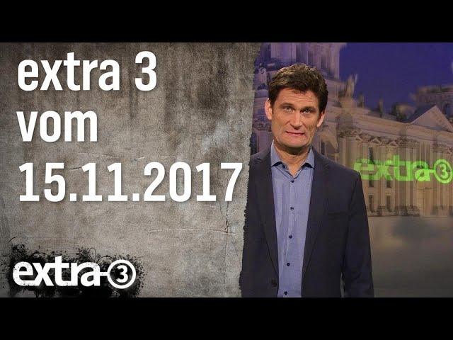 Extra 3 vom 15.11.2017 | extra 3 | NDR