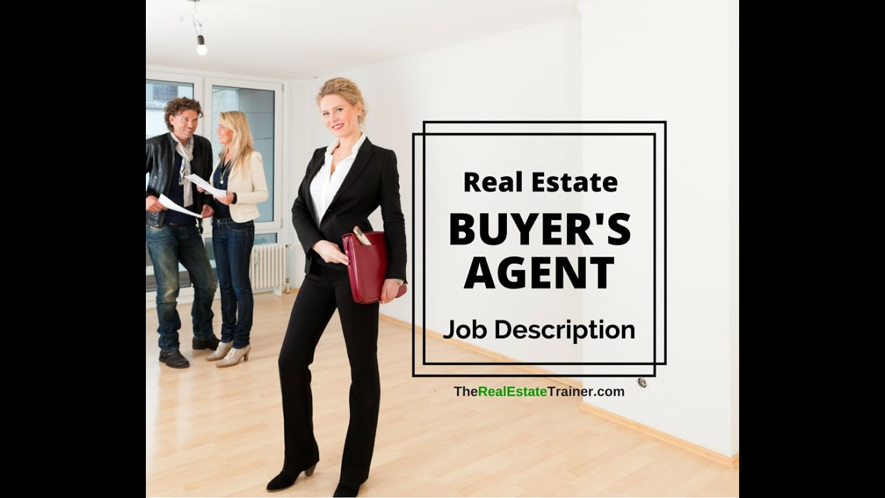 Real Estate Buyer'S Agent Job Description - Youtube