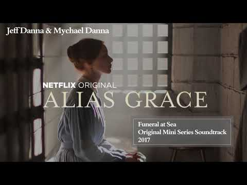 Funeral At Sea | Jeff Danna & Mychael Danna | Alias Grace Soundtrack