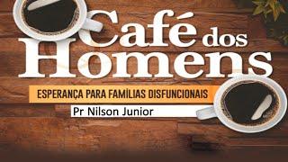 Esperança para famílias disfuncionais | Pr Nilson Junior |