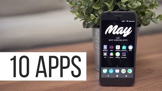 Best Android Apps - May 2017!