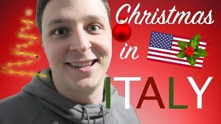 AMERICAN SPENDS CHRISTMAS WITH AN ITALIAN FAMILY
