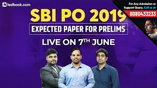 Expected SBI PO Prelims Question Paper 2019 | Crack SBI PO 2019 | SBI PO Last Minute Tips & Strategy