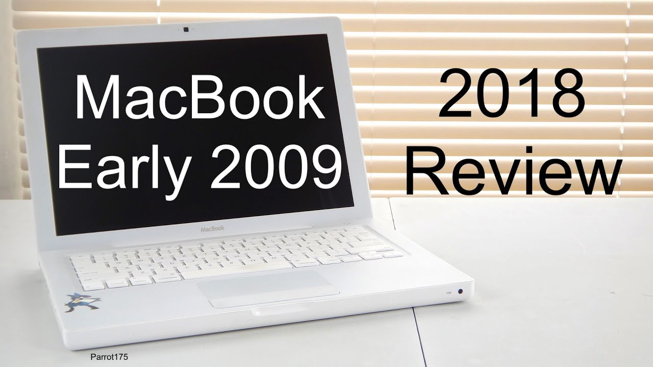 Apple MacBook Early 2009 Intel Core 2 Duo (2018 Review)
