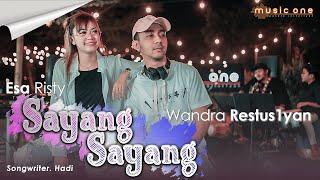 Esa Risty - Sayang Sayang feat Wandra