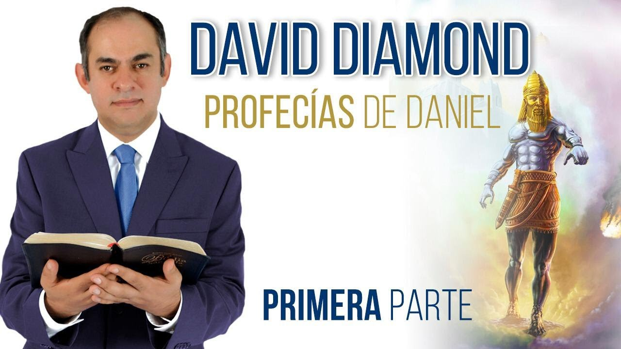 DAVID DIAMOND - LAS PROFECÍAS DE DANIEL PARTE 1 - contactoshistoriadelfuturo@gmail.com