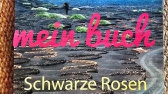 Schwarze Rosen mein Buch und die Geschichte dahinter - Ursula Schulenburg