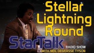 Neil deGrasse Tyson: Stellar Lightning Round