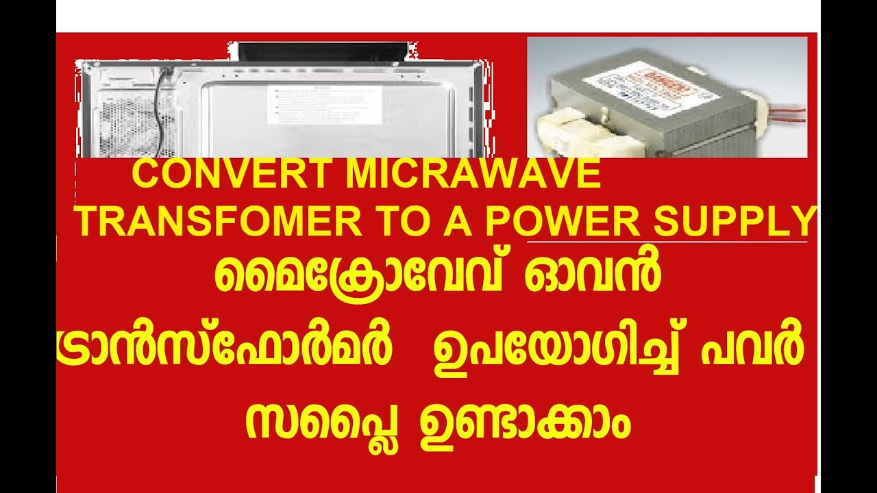 CONVERT MICROWAVE TRANSFORMER  TO  A  LOW VOLTAGE POWER SUPPLY