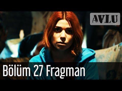 Avlu 27. Bölüm Fragman