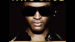 4. Take Me Back (2010 Remix) (feat. Tinchy Stryder) - Taio Cruz