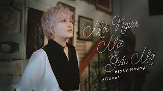 Mỗi Người Một Giấc Mơ (Cover) - Vicky Nhung