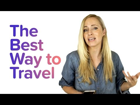The Best Way To Travel | How To Plan A Trip | Travel Basics