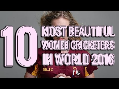 Top 10 Most Beautiful Women Cricketers In The World 2016