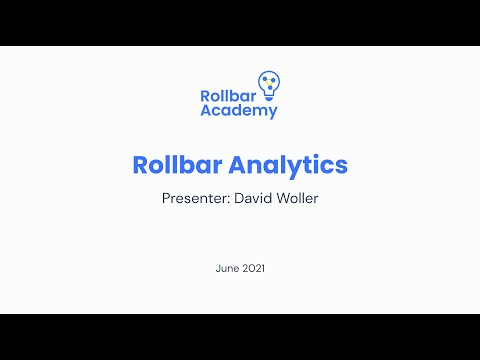 Rollbar Academy: Rollbar Analytics