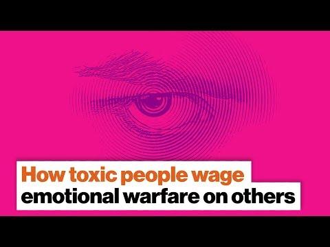 How toxic people wage emotional warfare on others | Bill Eddy