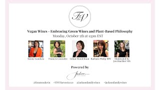 Femmes du Vin Harvest Seminar | Vegan Wines - Embracing Green Wines and a Plant-Based Philosophy