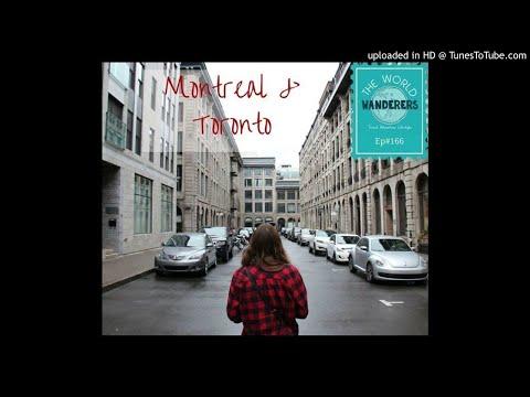 Montreal & Toronto
