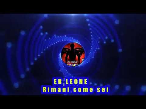 ER LEONE - RIMANI COME SEI (Remake) | Veritas Mixtape