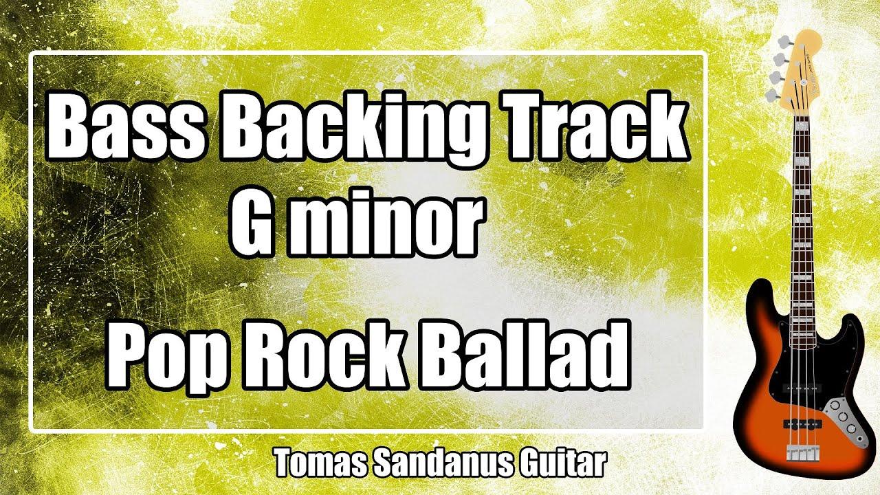 Bass Backing Track G minor - Gm - Emotional Slow Pop Rock Ballad - NO BASS Jam Backtrack