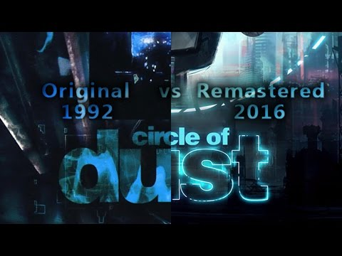 Circle of Dust - Circle of Dust (Original vs Remastered)