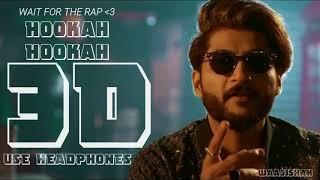 3D AUDIO   Hookah Hookah Bilal Saeed   BASS BOOSTED   Surround Sound   Use Headphones 🎧