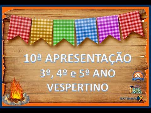 Festa Junina 2018 - Apresentação 3º, 4º e 5º ano (Vesp)