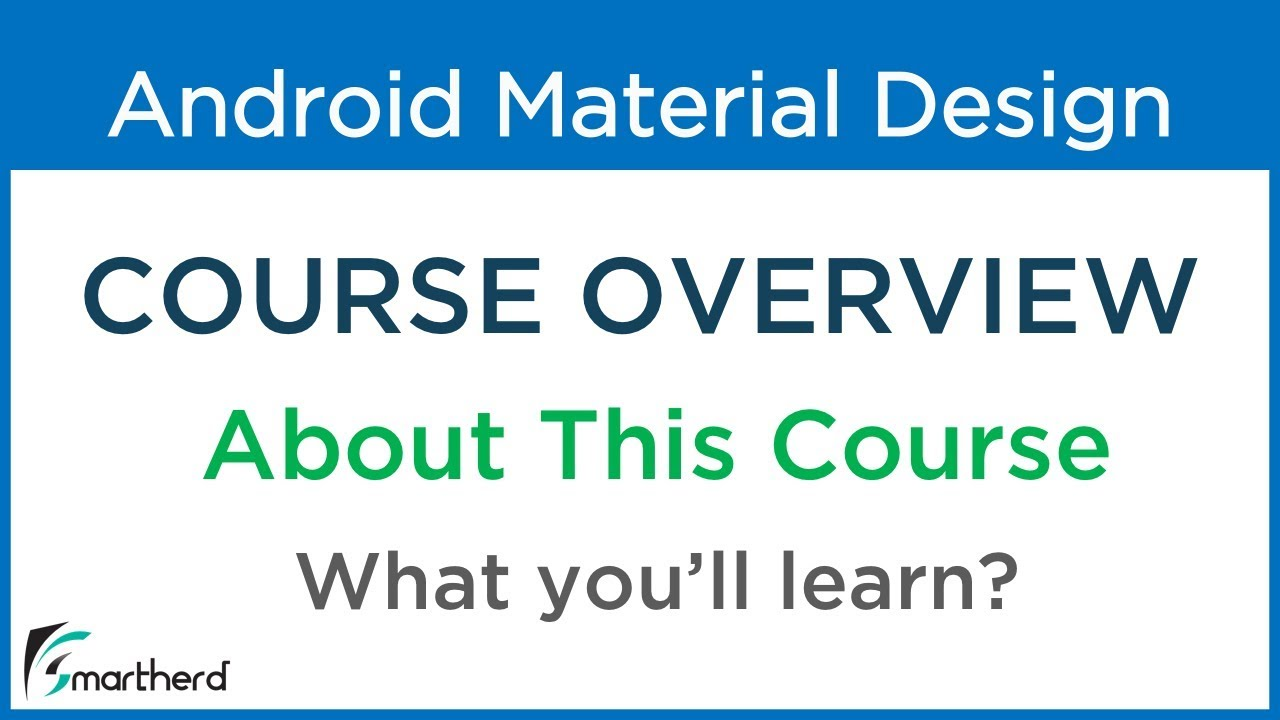 #0 Android Material Design: Beginners Tutorial [ FREE COURSE ] Overview